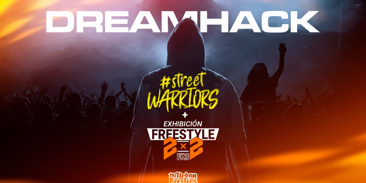 DreamHack Spain y Urban Roosters se unen para llevar el mejor freestyle de España a Sevilla
