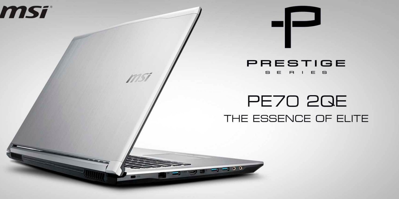 MSI Prestige PE70 2QE Review